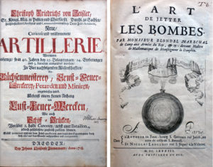 A sampling of the range of works in Fort Ticonderoga's library, the title pages of Christoph Friedrichs von Geisler's Neue, Curieuse und vollksommene Artillerie, Dresden, 1718, and Marchel Blondel's L'Art de Jetter les Bombes, Paris, 1683. (Collection of the Fort Ticonderoga Museum)