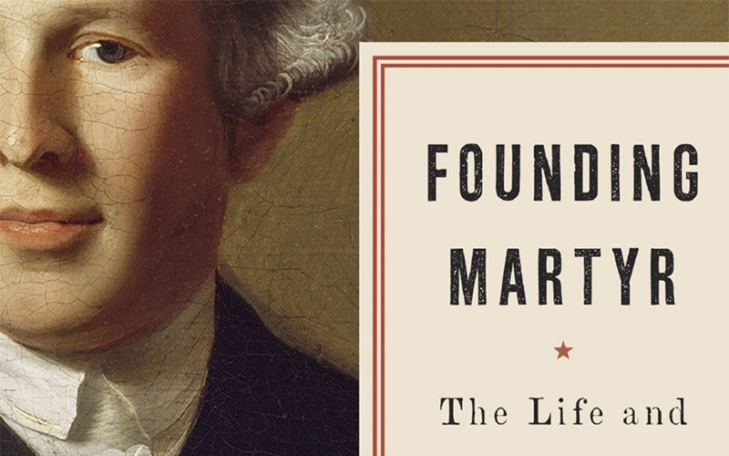 Founding Martyr: The Life and Death of Dr. Joseph Warren, the American Revolution's Lost Hero book cover