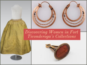 women's items in Fort Ticonderoga collection for March fort fever presentation