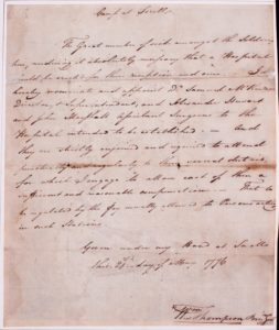 Doctor Jonathan Potts received these orders from Brigadier General William Thompson to establish a hospital at Sorel, Québec, where the Richelieu River empties into the St. Lawrence River on May 21, 1776. The American retreat from Canada happened quickly enough that deliberate steps to contain disease were hard to implement. This was compounded by military events, and within three weeks of these orders General Thompson was captured at the Battle of Trois-Rivières (Three Rivers) on June 8, 1776. (Fort Ticonderoga Museum Collections, Ms. 1978)